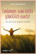 eBook: Loslassen, was nicht glücklich macht