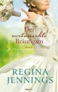 eBook: Der vertauschte Bräutigam