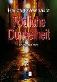eBook: Tödliche Dunkelheit