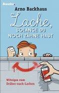 eBook: Lache, solange du noch Zähne hast