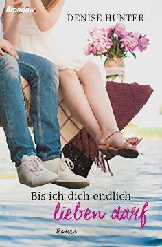 eBook: Bis ich dich endlich lieben darf