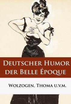 eBook: Deutscher Humor der Belle Époque