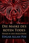 ebook: Die Maske des roten Todes / Hinab in den Maelström