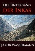 eBook: Der Untergang der Inkas