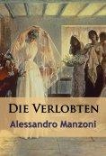 ebook: Die Verlobten - historischer Roman