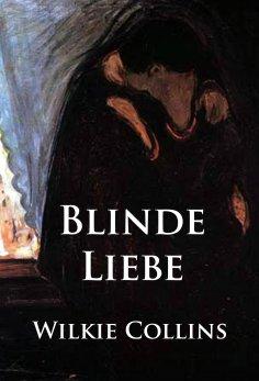 eBook: Blinde Liebe