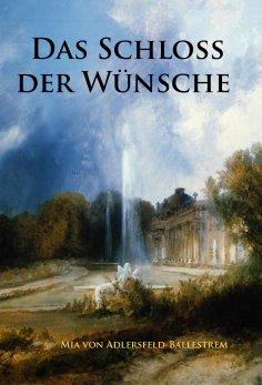 eBook: Das Schloss der Wünsche