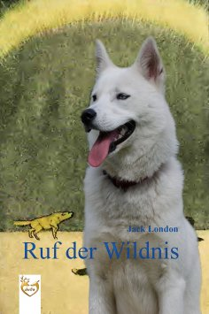 eBook: Ruf der Wildnis
