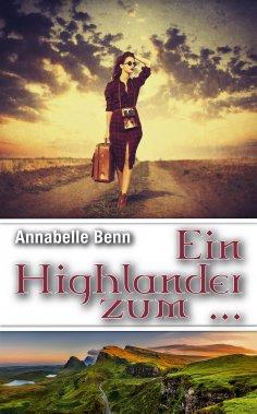 eBook: Ein Highlander Zum