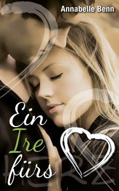 eBook: Ein Ire fürs Herz