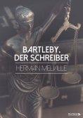 ebook: Bartleby, der Schreiber