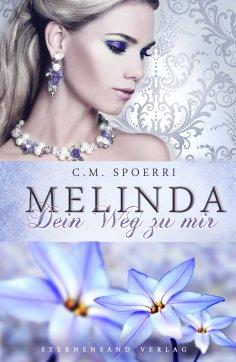 ebook: Melinda: Dein Weg zu mir