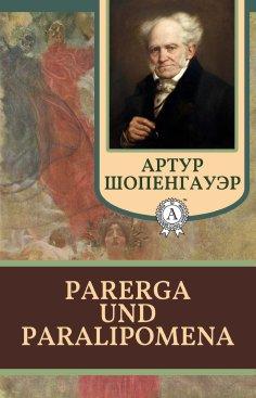 eBook: Parerga und Paralipomena