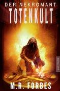 ebook: Der Nekromant  - Totenkult