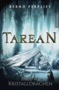 ebook: Tarean 2 - Erbe der Kristalldrachen
