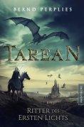 eBook: Tarean 3 - Ritter des ersten Lichts