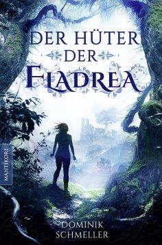 eBook: Der Hüter der Fladrea