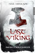 eBook: The Last Viking 1 - Das Blut der Wikinger