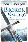 ebook: Broken Sword - Das zerbrochene Schwert