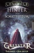 eBook: Greystar 03 - Hinter dem Schattentor: Ein Fantasy-Spielbuch in der Welt des Einsamen Wolf
