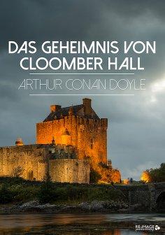 ebook: Das Geheimnis von Cloomber Hall