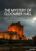 ebook: The Mystery of Cloomber Hall