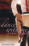 ebook: Dance with me Heiße Rhythmen, heiße Liebe