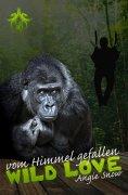 ebook: Wild Love - vom Himmel gefallen