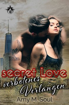 eBook: Secret Love - Verbotenes Verlangen