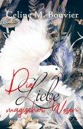 eBook: Die Liebe magischer Wesen