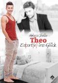 eBook: Theo - Escort(e) ins Glück