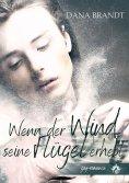 eBook: Wenn der Wind seine Flügel erhebt