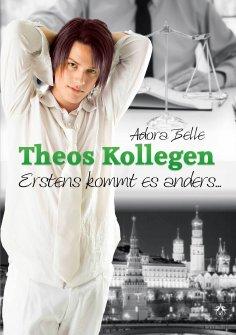 eBook: Theos Kollegen - Erstens kommt es anders
