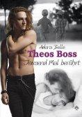 eBook: Theos Boss - Tausend Mal berührt