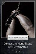 ebook: Der geschundene Sklave der Herrschaften