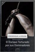 ebook: El Esclavo Torturado por sus Dominadores