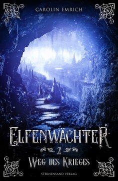 eBook: Elfenwächter (Band 2): Weg des Ordens