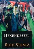 eBook: Hexenkessel - historischer Roman