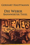 ebook: Die Weber / Bahnwärter Thiel