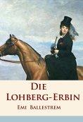 eBook: Die Lohberg-Erbin