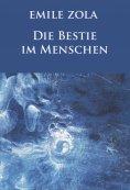 ebook: Die Bestie im Menschen (Neuausgabe)