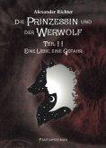 eBook: Die Prinzessin und der Werwolf