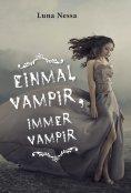 eBook: Einmal Vampir, immer Vampir