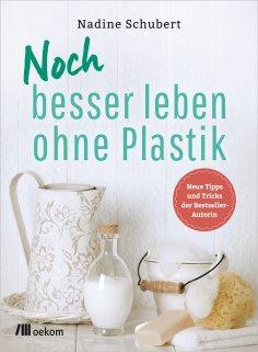 ebook: Noch besser leben ohne Plastik