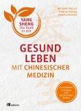 eBook: Gesund leben mit Chinesischer Medizin