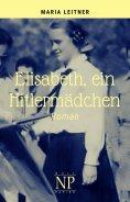 ebook: Elisabeth, ein Hitlermädchen