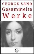 ebook: George Sand – Gesammelte Werke