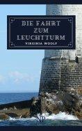 eBook: Die Fahrt zum Leuchtturm