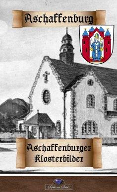 ebook: Aschaffenburger Klosterbilder