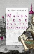 eBook: Magdalene und die Saaleweiber